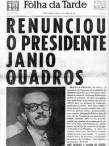 O jornal A Folha de São Paulo anuncia a renúncia de Jânio.