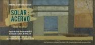 Convite da exposição SOLAR : ACERVO - Obras em obras